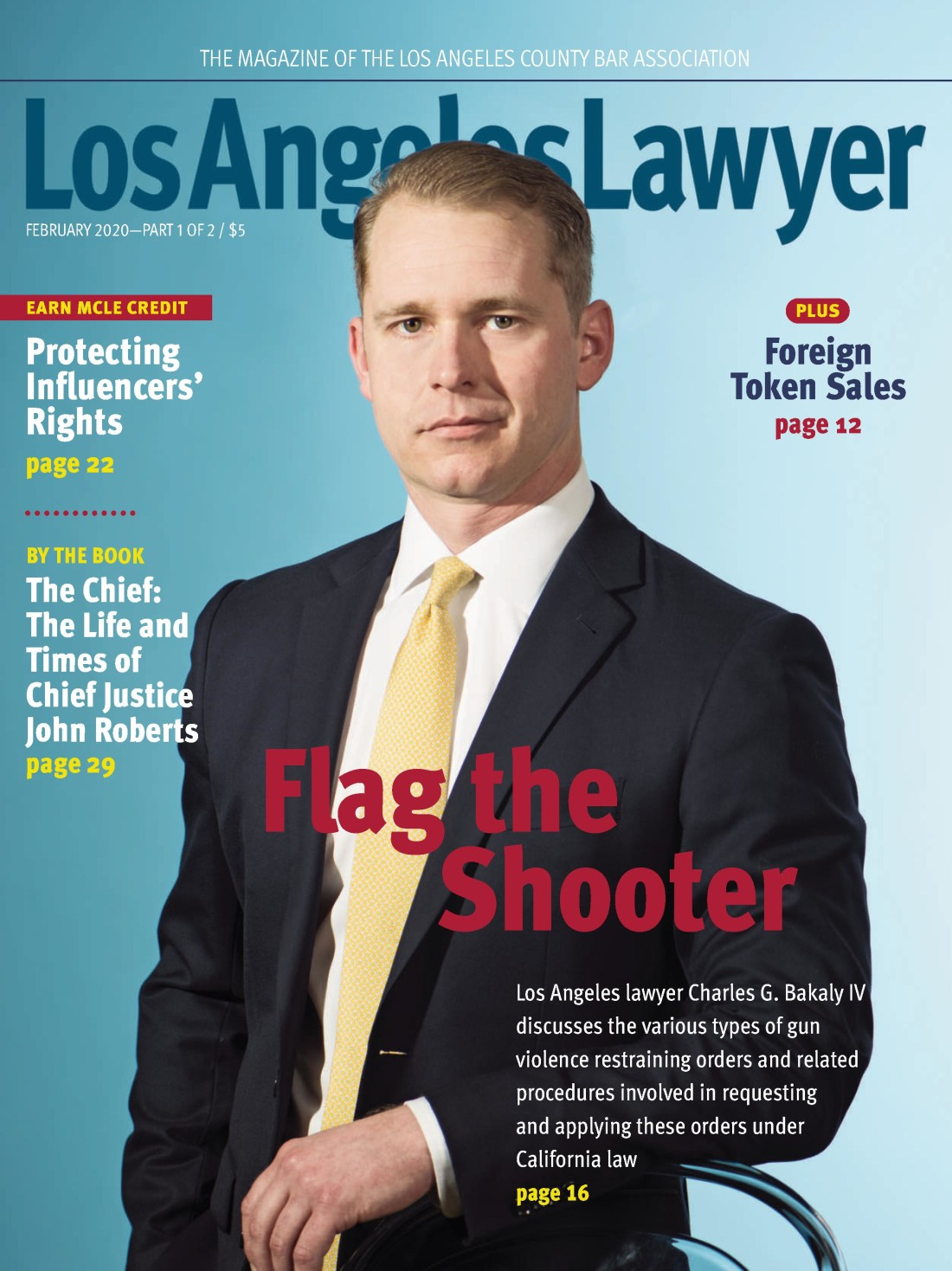 Flag the Shooter by Chase G. Bakaly, IV - Los Angeles Lawyers Magazine